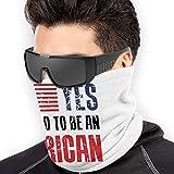 NA Yes! I'm Proud to Be an American Sciarpa scaldacollo unisex, multifunzione, per attività all'aperto, lavoro, sport, sci, snowboard, bici, moto