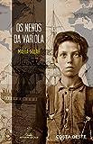 Os nenos da varíola: 94 (Costa Oeste)
