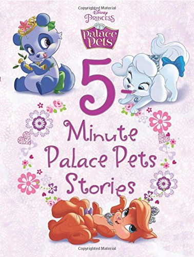 Palace Pets 5-Minute Palace Pets Stories (5-Minute Stories)