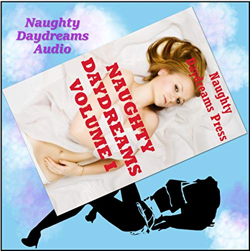 Naughty Daydreams Volume One cover art