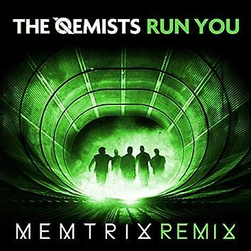 Run You (Memtrix Remix)