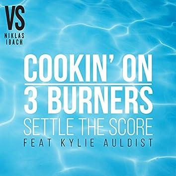 Settle The Score (feat. Kylie Auldist) [Niklas Ibach vs. Cookin' On 3 Burners]