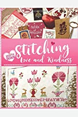 Stitching Love and Kindness: 14 Needlework Projects in Cross Stitch, Punch Needle Embroidery, and Sewing for Valentine's Day and Beyond Paperback