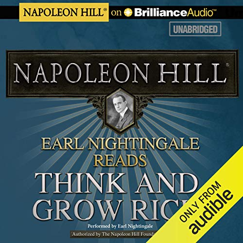 Earl Nightingale Reads Think and Grow Rich Audiobook By Napoleon Hill cover art