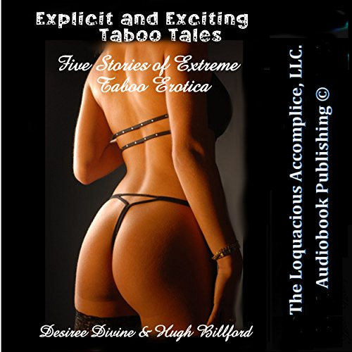 Explicit and Exciting Taboo Tales: Five Stories of Extreme Taboo Erotica cover art