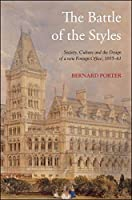 The Battle of the Styles: Society, Culture and the Design of the New Foreign Office, 1855-1861