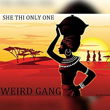 She Thi Only One