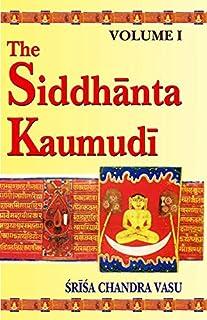 The Siddhanta Kaumudi of Bhattoji Diksita