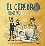 El cerebro humano: Explicado por Dr. Santiago Ramón y Cajal (CONOCER Y COMPRENDER)