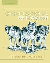Organizational Behavior by Kreitner, Robert, Kinicki, Angelo 9th (ninth) Edition [Hardcover(2009)]