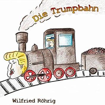 Die Trumpbahn