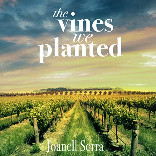 The Vines We Planted audiobook cover art