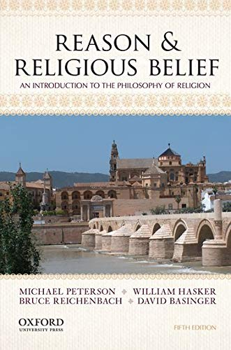 Compare Textbook Prices for Reason & Religious Belief: An Introduction to the Philosophy of Religion 5 Edition ISBN 9780199946570 by Peterson, Michael,Hasker, William,Reichenbach, Bruce,Basinger, David