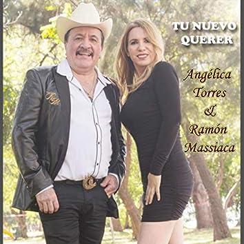 Tu Nuevo Querer (feat. Ramón Massiaca)