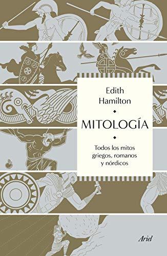 Mitología: Todos los mitos griegos, romanos y nórdicos (Ariel)