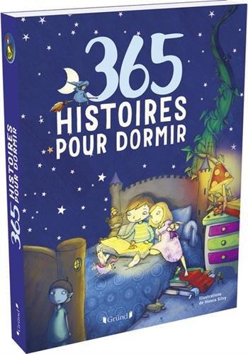 365 histoires pour dormir – Recueil de contes illustrés – À partir de 5 ans