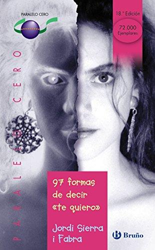 """97 formas de decir """"te quiero"""": 33 (Castellano - JUVENIL - PARALELO CERO)"""