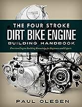 The Four Stroke Dirt Bike Engine Building Handbook
