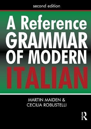 A Reference Grammar of Modern Italian: Volume 1
