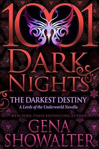 The Darkest Destiny: A Lords of the Underworld Novella (English Edition)