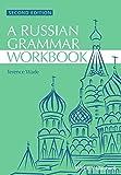 Russian Grammar Workbook, 2nd Edition (Blackwell Reference Grammars) - Wade