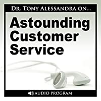 Astounding Customer Service audio book