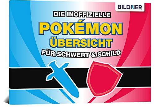 Die inoffizielle Pokémon-Übersicht für Schwert & Schild: Alle 400 Pokémon im praktischen Taschenformat: Fundorte, Entwicklung; Wetter, Typen u.v.m.
