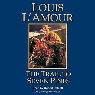 Page de couverture de The Trail to Seven Pines