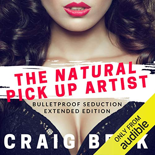The Natural Pick up Artist audiobook cover art