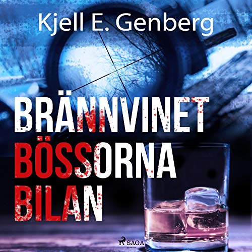 Brännvinet Bössorna Bilan audiobook cover art