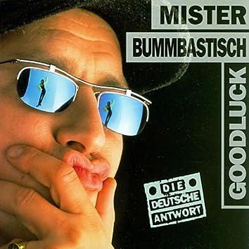 Mister Bummbastisch (Boombastic)