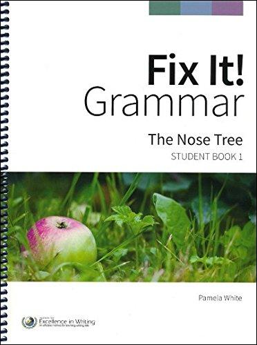 Fix It! Grammar: The Nose Tree [Student Book 1]