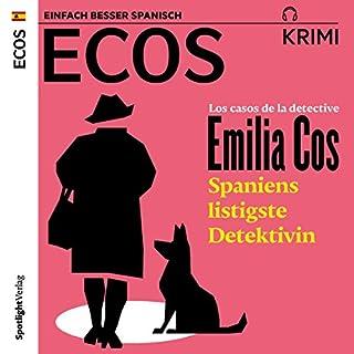Los casos de la detective Emilia Cos - Spaniens listigste Detektivin Titelbild