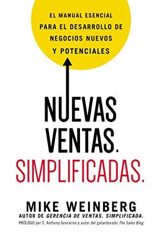 Portada del libro Nuevas ventas. Simplificadas. de Mike Weinberg