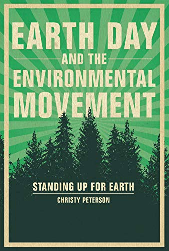 Earth Day and the Environmental Movement: Standing Up for Earth (English Edition)