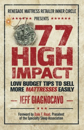 77 High Impact Low Budget Tips to Sell More Mattresses Easily
