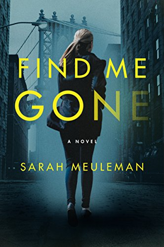 Find Me Gone: A Novel
