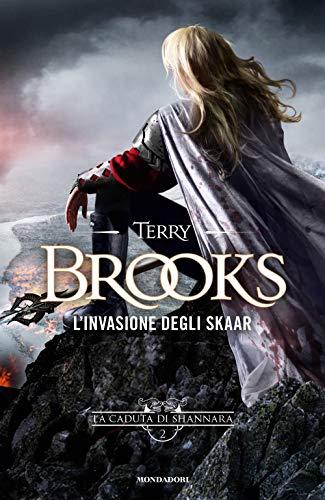 L'invasione degli Skaar. La caduta di Shannara (Vol. 2)