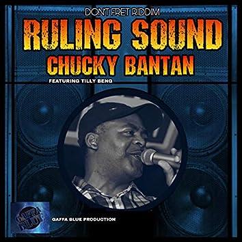 Ruling Sound (feat. Tilly Beng) [Don't Fret Riddim]