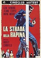 La Strada Della Rapina [Italian Edition]