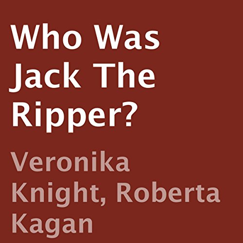 Who Was Jack the Ripper? cover art