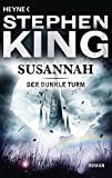 Susannah: Roman (Der Dunkle Turm, Band 6) - Stephen King