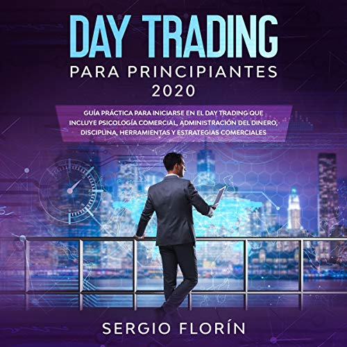 Day Trading Para Principiantes 2020 [Day Trading For Beginners 2020] Titelbild