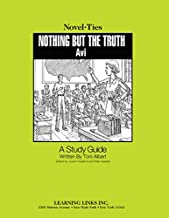 Nothing But the Truth: Novel-Ties Study Guide