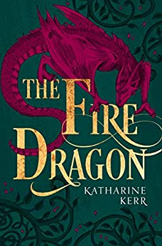 The Fire Dragon (The Dragon Mage, Book 3) by [Katharine Kerr]