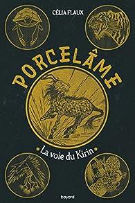 Porcelame, tome 1 : La voie du Kirin par Flaux