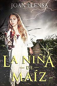 La niña de maíz par Joan Llensa
