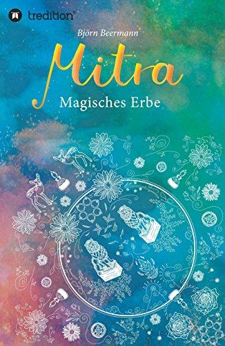 Mitra: Magisches Erbe