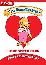 Berenstain Bears - I Love Sister Bear