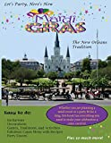 Let's Party, Here's How: Mardi Gras-The New Orlean's Tradition